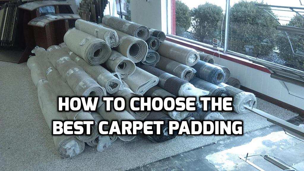 How To Choose The Best Carpet Padding Ever C L Flooring