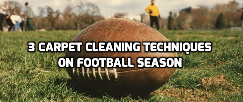 3 Essential Carpet Cleaning Techniques during the Football Season