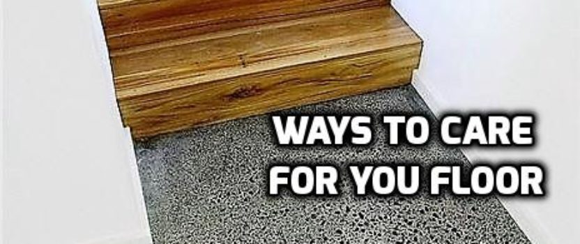 Fabulous Ways to Care for Your Floor
