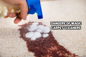 "The Dangers of ""Magic"" Carpet Cleaners to Your Home's Carpeting"