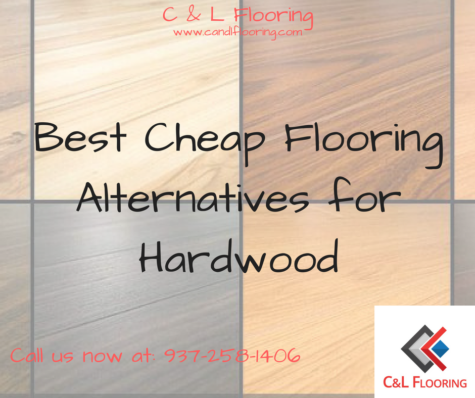 Best Cheap Flooring Alternatives For Hardwood C L Flooring
