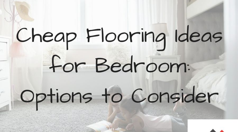 Cheap Flooring Ideas for Bedroom: Options to Consider