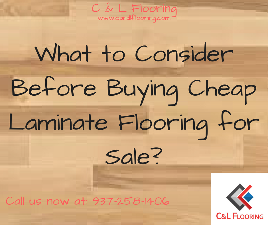 What To Consider Before Buying Cheap Laminate Flooring For Sale C