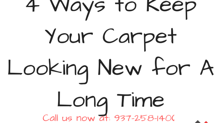 4 Ways to Keep Your Carpet Looking New for A Long Time