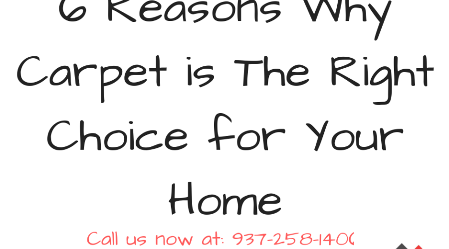 6 Reasons Why Carpet is The Right Choice for Your Home