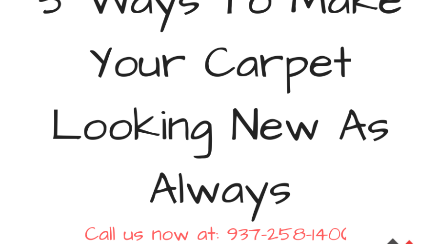 5 Ways To Make Your Carpet Looking New As Always