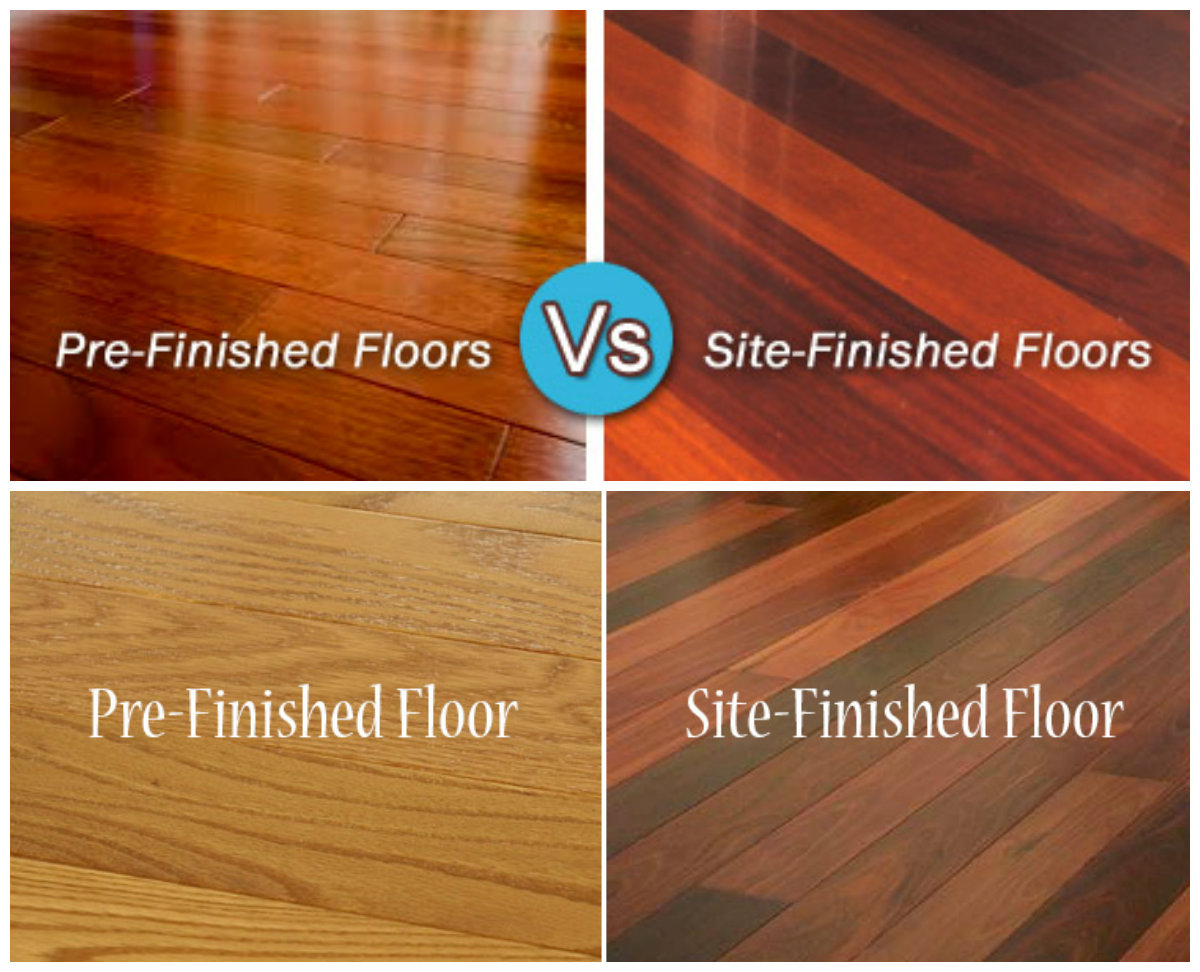 Hardwood Floors Prefinished Vs Site Finished